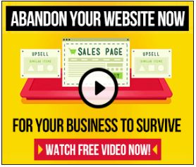 Clickfunnels - Abandon Your Website Now For Your Business To Survive